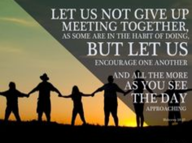 Let us not give up meeting together