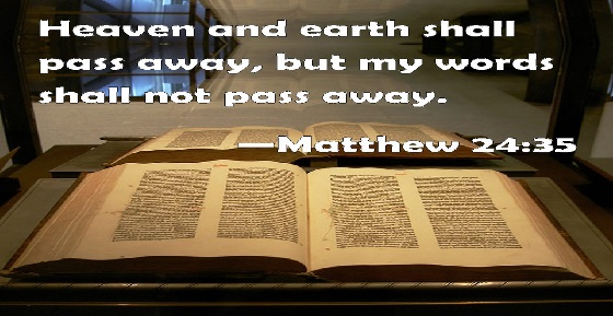 Heaven and Earth Pass Away