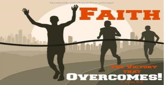 1John5 4 Faith tha t overcomes