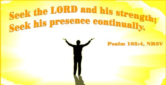 Ps105 4 seek His strength