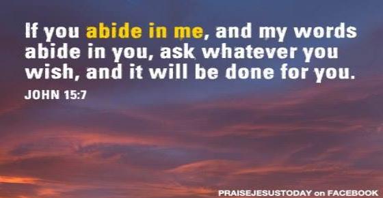 John15 7 Abide in me