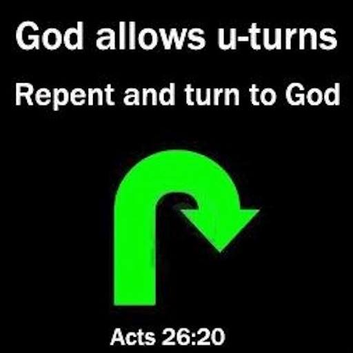 Acts26 20 Repent and turn to God