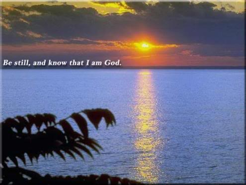be_still_and_know_that_i_am_god