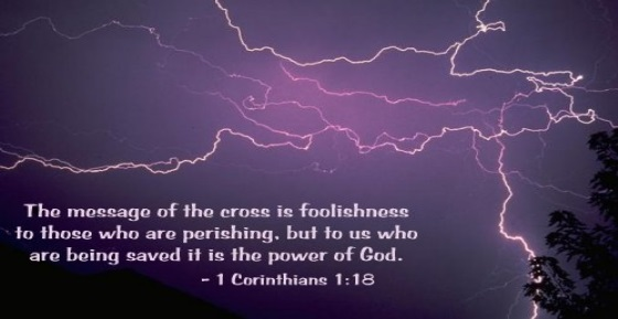 1Cor1 18 Foolishness or Power