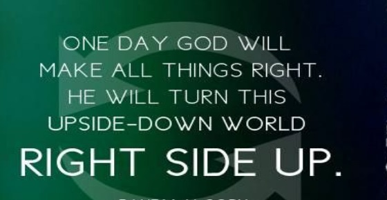 Image result for GOD WILL MAKE ALL THINGS RIGHT